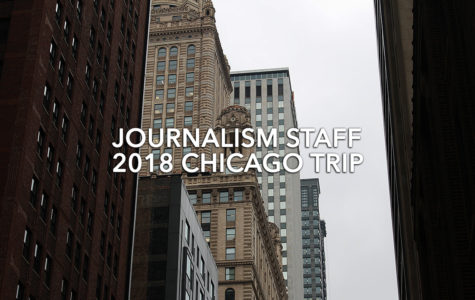 Journalism Staff 2018 Chicago Trip